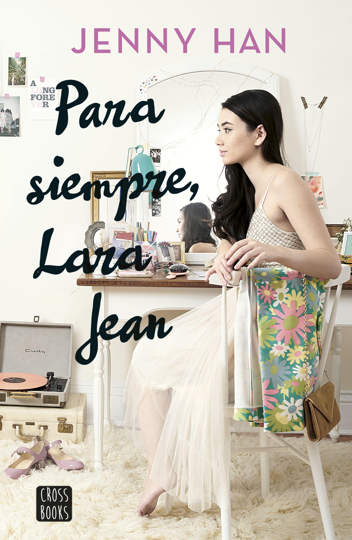 Image result for para siempre lara jean