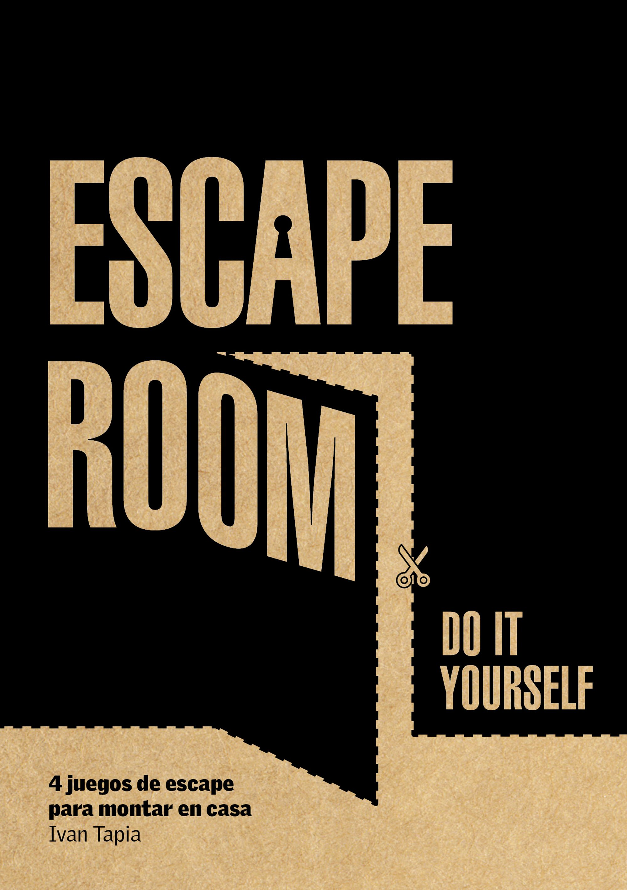 Escape room, do it yourself, de Ivan Tapia
