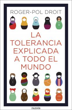 La tolerancia explicada a todo el mundo