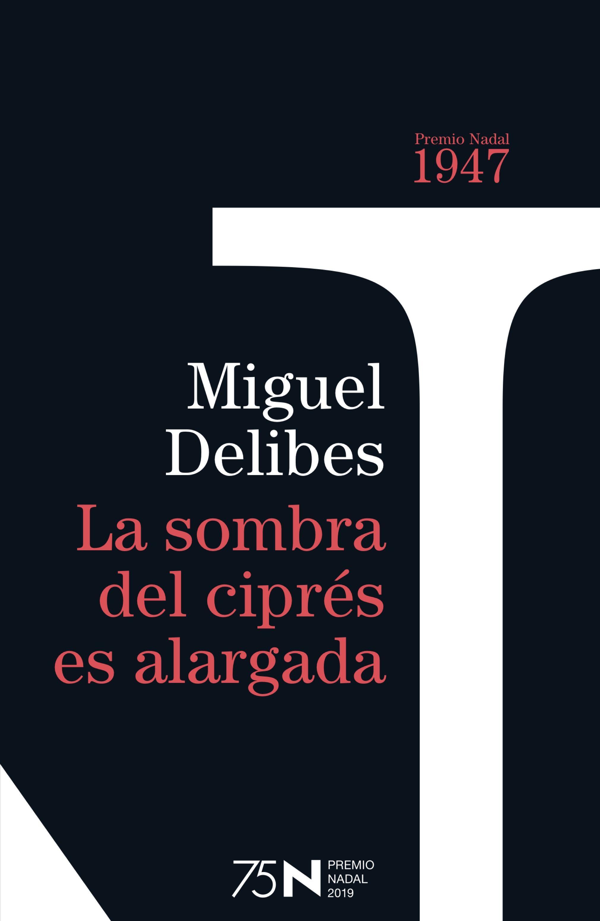 ¿Que estáis leyendo ahora? - Página 14 Portada_la-sombra-del-cipres-es-alargada_miguel-delibes_201811061658