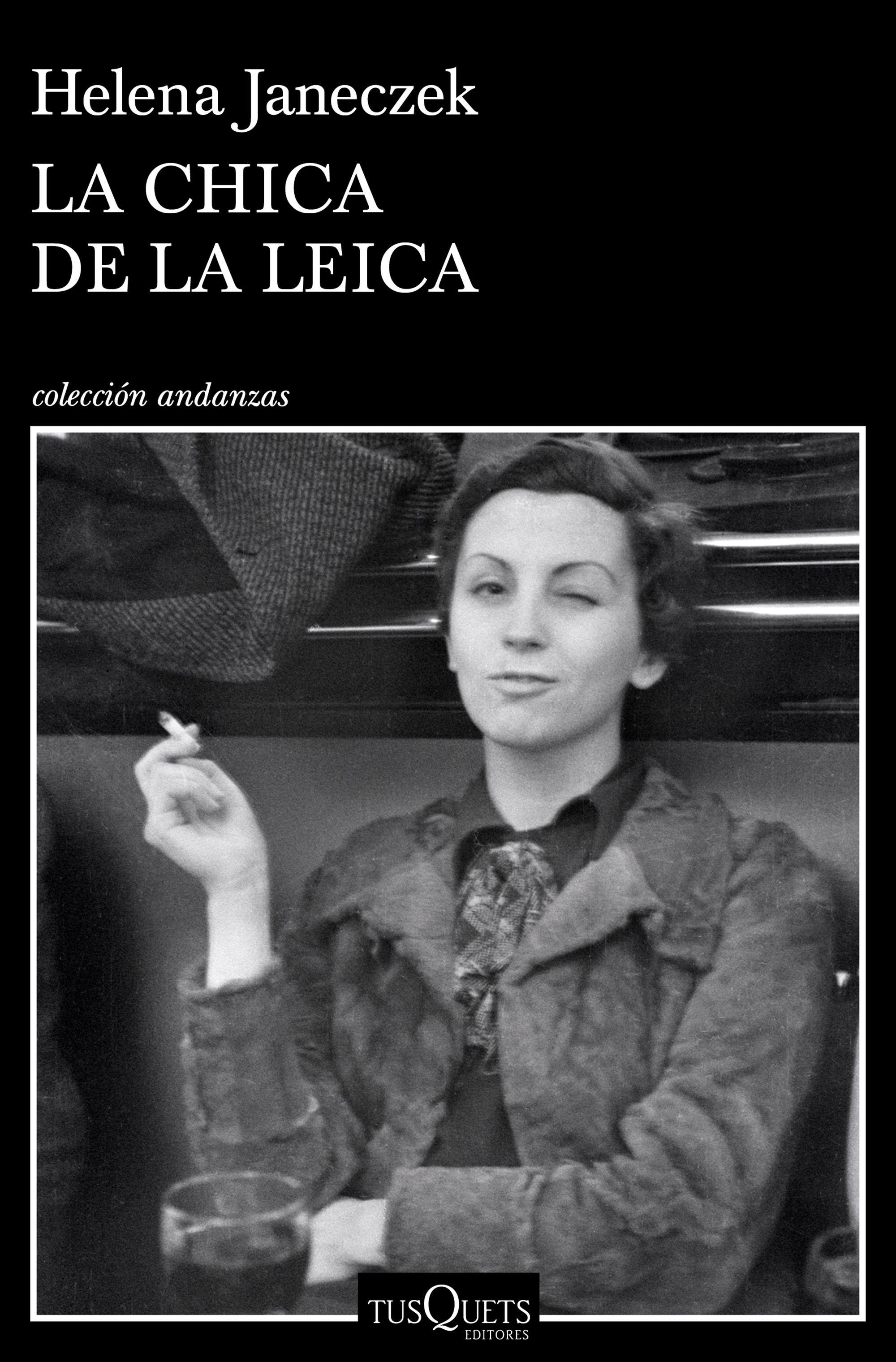 La chica de la Leica, de Helena Janeczek