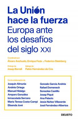 La Unión hace la fuerza: Europa ante los desafíos del siglo XXI