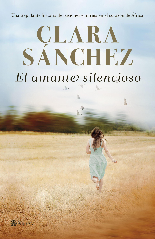 https://static2planetadelibroscom.cdnstatics.com/usuaris/libros/fotos/292/original/portada_el-amante-silencioso_clara-sanchez_201903011718.jpg