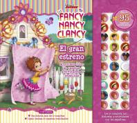 Fancy Nancy Clancy. El gran estreno
