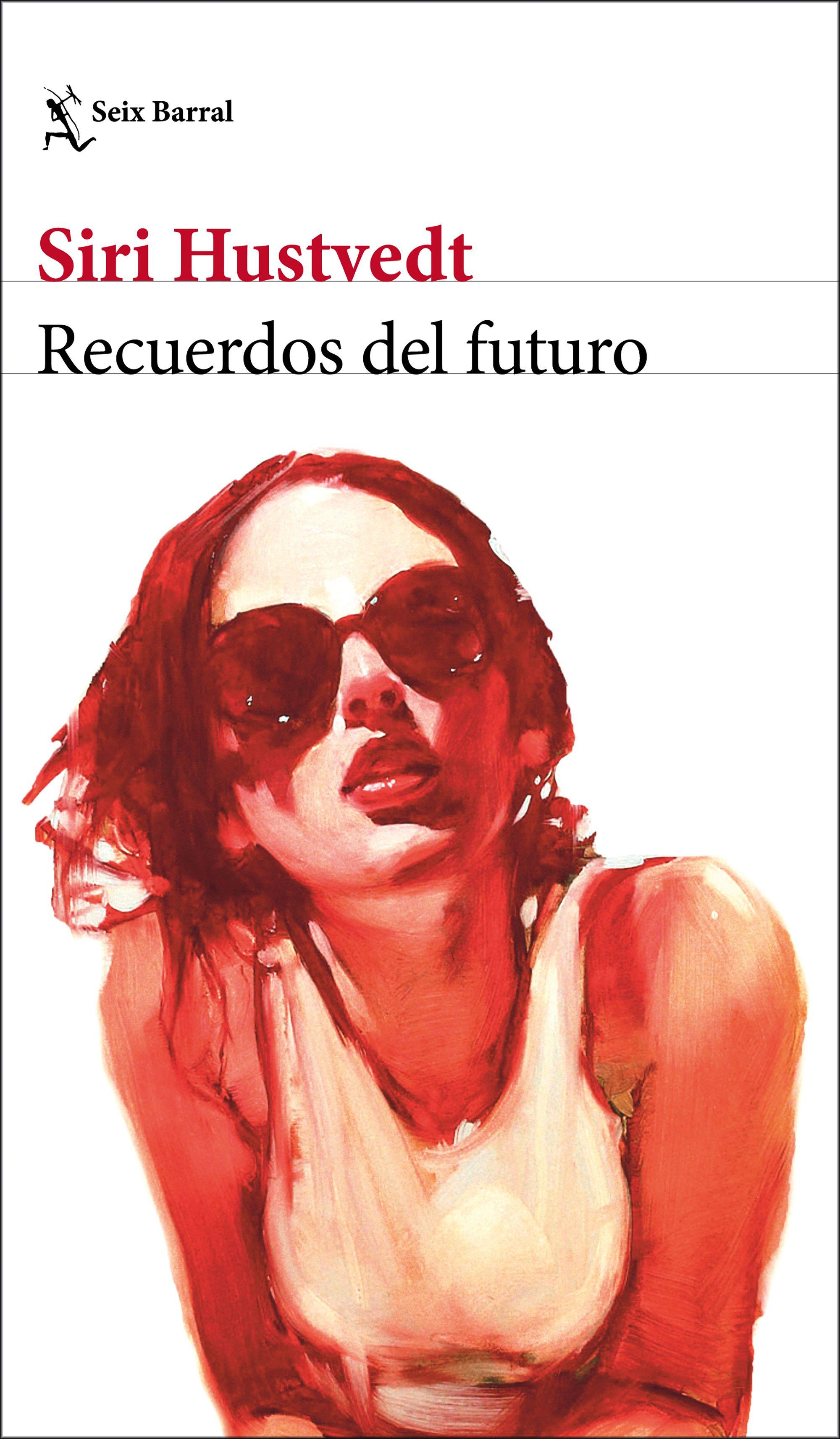 Recuerdos del futuro, de Siri Hustvedt, una de nuestras recomendaciones para la Feria del Libro de Madrid.