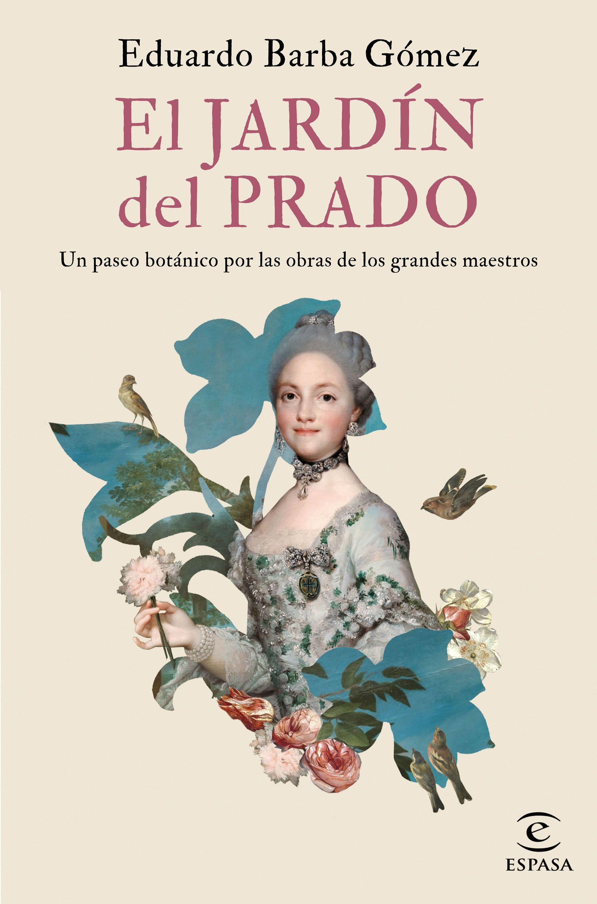 El jardín del Prado, de Eduardo Barba Gómez