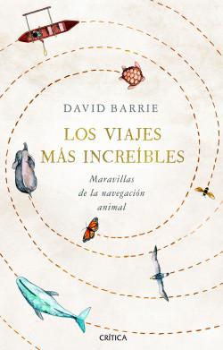 Los viajes más increíbles de David Barrie