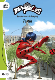 Miraculous. Las aventuras de Ladybug. Festín