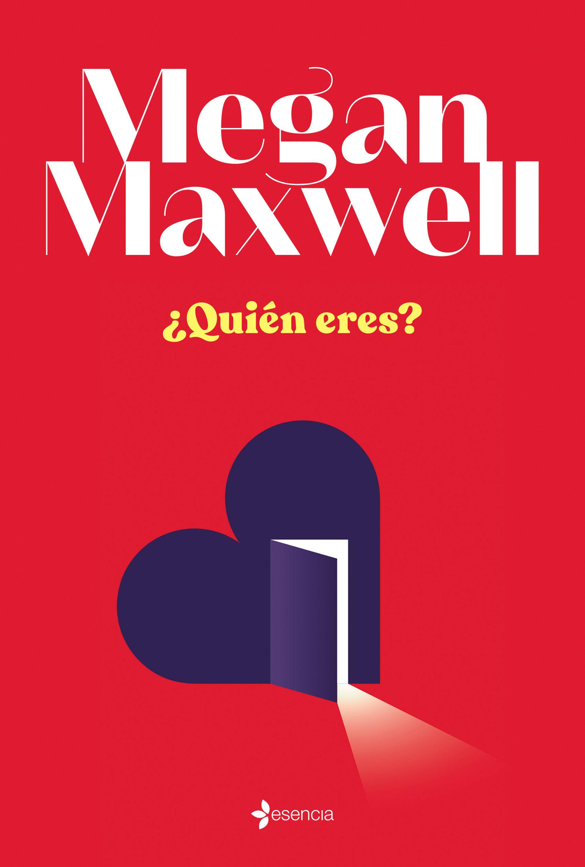 Quién Eres Megan Maxwell
