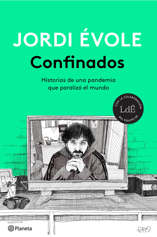Confinados, de Jordi Évole. Libro