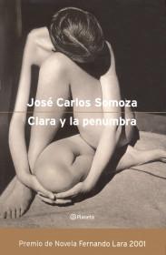 31682_1_2001.JoseCarlosSomoza.Claraylapenumbra.jpg