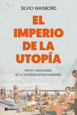 El imperio de la utopía