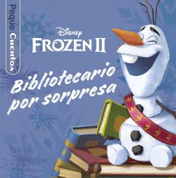 Frozen 2. Bibliotecario por sorpresa. Pequecuentos