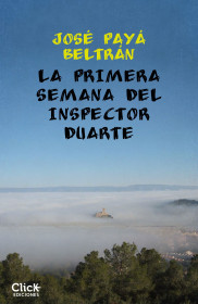 La primera semana del inspector Duarte