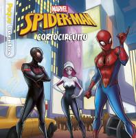 Spider-Man Cortocircuito. Pequecuentos