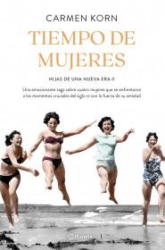 Tiempo de mujeres (Saga Hijas de una nueva era 2)
