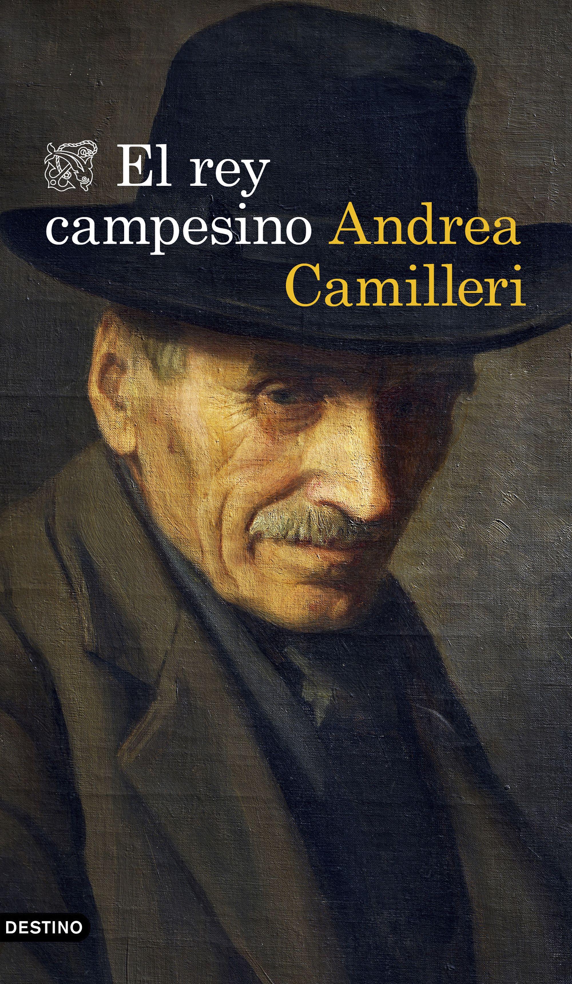 El rey campesino, de Andrea Camilleri