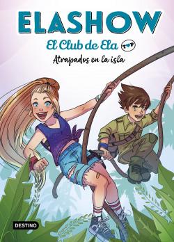 Elashow. El club de Ela Top 3. Atrapados en la isla