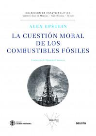 La cuestión moral de los combustibles fósiles