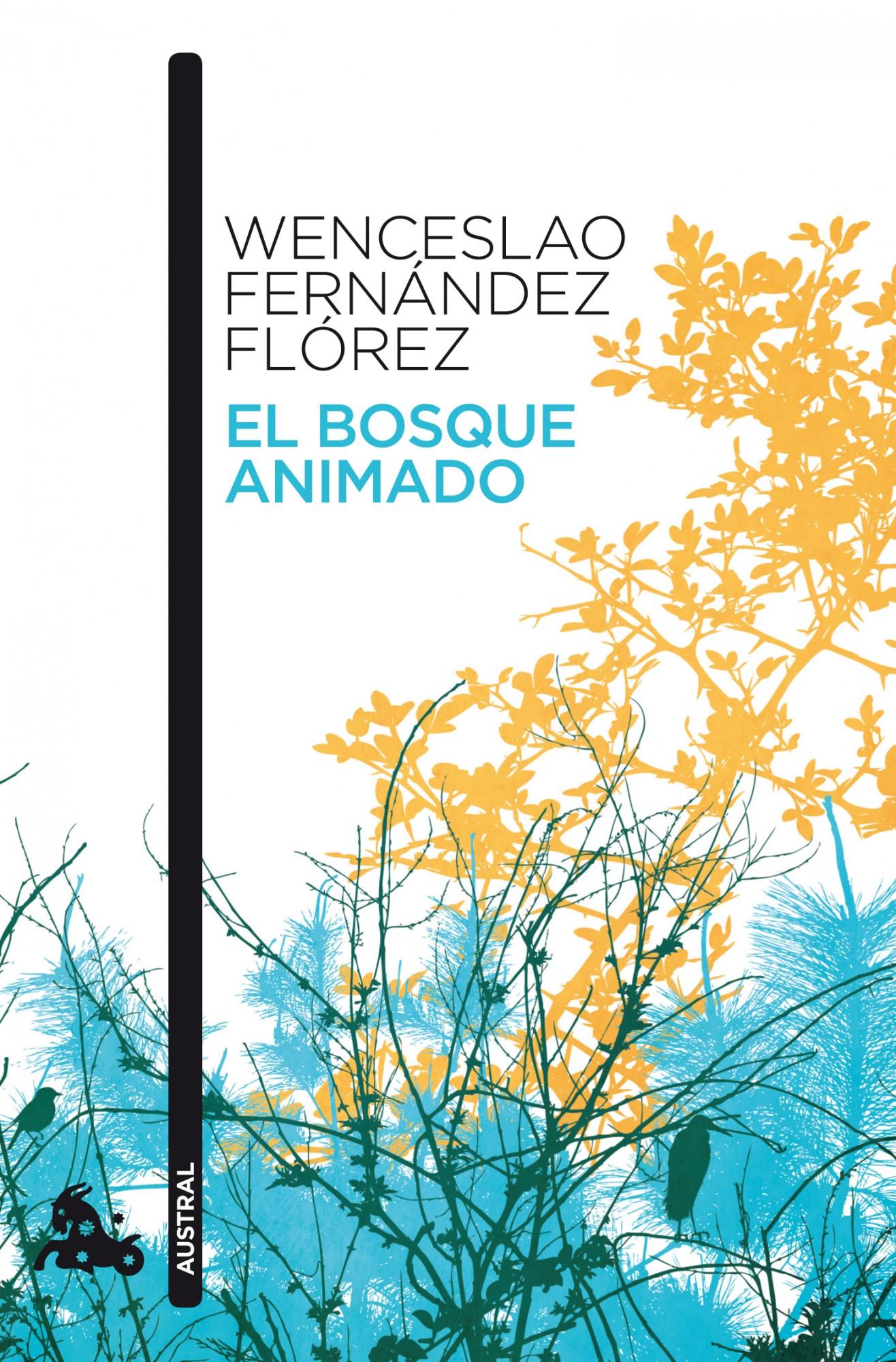El bosque animado, Wenceslao Fernández Florez. Libros llevados al cine