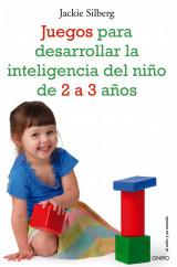 juegos-para-desarrollar-la-inteligencia-del-nino-de-2-a-3-anos_9788497545549.jpg