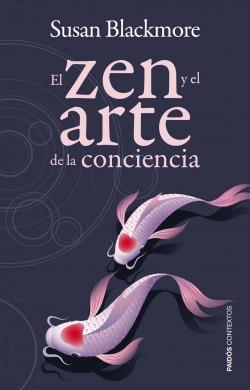 el-zen-y-el-arte-de-la-conciencia_9788449326820.jpg