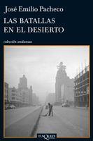 Las batallas en el desierto by Jose Emilio Pacheco