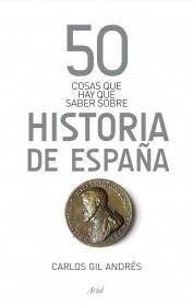 50 cosas que hay que saber sobre la Historia de España