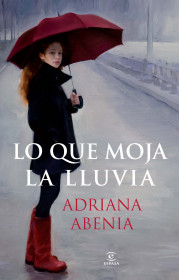 lo-que-moja-la-lluvia_9788467021295.jpg