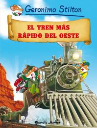 portada_el-tren-mas-rapido-del-oeste_geronimo-stilton_201505261054.jpg