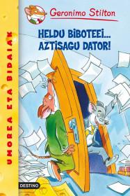 portada_heldu-biboteei-aztisagu-dator_geronimo-stilton_201505261102.jpg