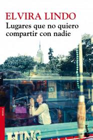 portada_lugares-que-no-quiero-compartir-con-nadie_elvira-lindo_201505261021.jpg