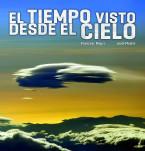 el-tiempo-visto-desde-el-cielo_9788497859660.jpg